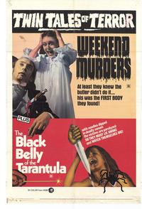 Black Belly of Tarantula/The Weekend Murders - 27 x 40 Movie Poster - Style A