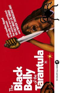 Black Belly of the Tarantula - 43 x 62 Movie Poster - Bus Shelter Style A