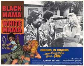 Black Mama, White Mama - 11 x 14 Movie Poster - Style B