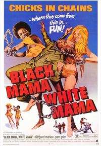 Black Mama, White Mama - 43 x 62 Movie Poster - Bus Shelter Style A