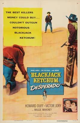 Blackjack Ketchum, Desperado - 11 x 17 Movie Poster - Style A