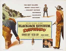 Blackjack Ketchum, Desperado - 11 x 14 Movie Poster - Style B