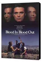 Blood In . . . Blood Out: Bound by Honor - 27 x 40 Movie Poster - Style A - Museum Wrapped Canvas