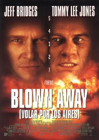 Blown Away - 11 x 17 Movie Poster - Spanish Style A