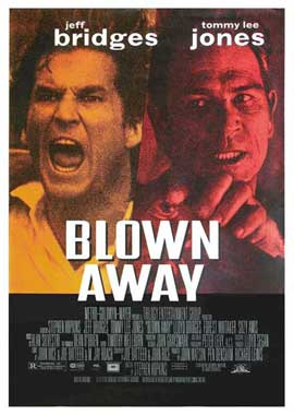 Blown Away - 11 x 17 Movie Poster - Style D