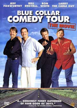 Blue Collar Comedy Tour: The Movie - 27 x 40 Movie Poster - Style A