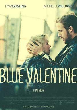 Blue Valentine - 11 x 17 Movie Poster - Style B
