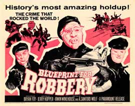 Blueprint for Robbery - 22 x 28 Movie Poster - Half Sheet Style A