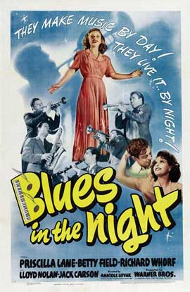 Blues in the Night - 27 x 40 Movie Poster - Style A