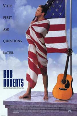 Bob Roberts - 11 x 17 Movie Poster - Style A