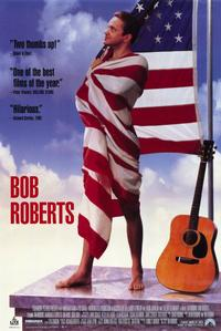 Bob Roberts - 11 x 17 Movie Poster - Style B