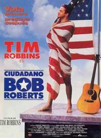 Bob Roberts - 11 x 17 Movie Poster - Spanish Style B