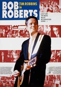 Bob Roberts - 11 x 17 Movie Poster - German Style A