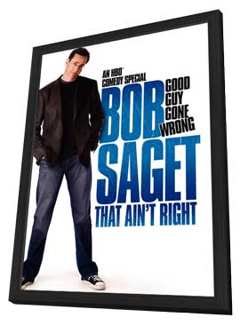 Bob Saget: That Ain't Right - 11 x 17 Movie Poster - Style A - in Deluxe Wood Frame