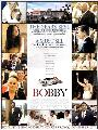 Bobby - 11 x 17 Movie Poster - Style D