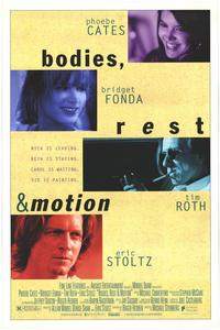 Bodies, Rest and Motion - 11 x 17 Movie Poster - Style B