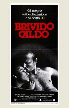 Body Heat - 11 x 17 Movie Poster - Italian Style A