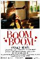 Boom boom - 11 x 17 Movie Poster - Spanish Style A