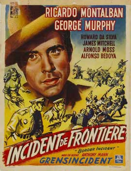 Border Incident - 11 x 17 Movie Poster - Belgian Style A