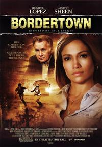 Bordertown - 43 x 62 Movie Poster - Bus Shelter Style A