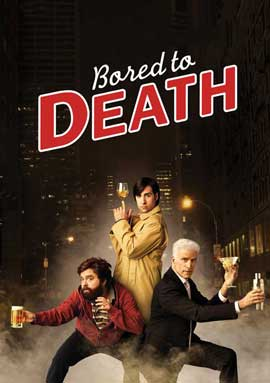 Bored to Death - 11 x 17 TV Poster - Style F