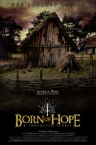 Born of Hope - 11 x 17 Movie Poster - Style D