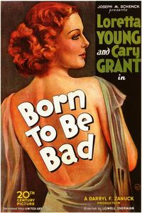 Born to Be Bad - 11 x 17 Movie Poster - Style A