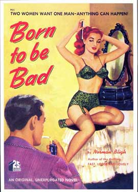 Born to be Bad - 11 x 17 Retro Book Cover Poster