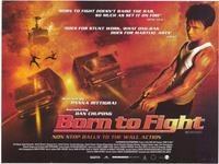Born to Fight - 11 x 17 Movie Poster - Style B