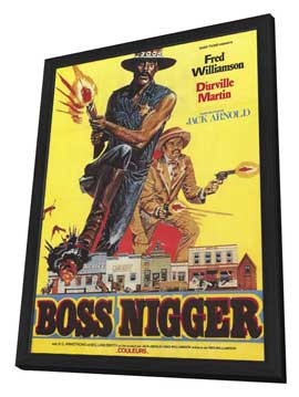 Boss Nigger - 11 x 17 Poster - Foreign - Style A - in Deluxe Wood Frame