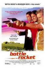 Bottle Rocket - 27 x 40 Movie Poster - Style A