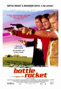 Bottle Rocket - 43 x 62 Movie Poster - Bus Shelter Style A
