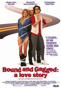 Bound and Gagged: A Love Story - 11 x 17 Movie Poster - Style A