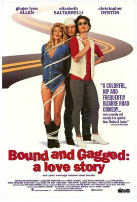 Bound and Gagged: A Love Story - 27 x 40 Movie Poster - Style A