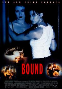 Bound - 43 x 62 Movie Poster - Bus Shelter Style A