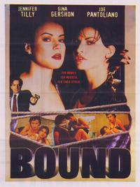 Bound - 43 x 62 Movie Poster - Bus Shelter Style B