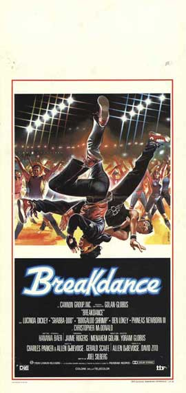 Break Dance - 13 x 28 Movie Poster - Italian Style A