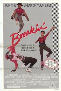 Breakin' - 43 x 62 Movie Poster - Bus Shelter Style A