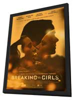 Breaking the Girls - 11 x 17 Movie Poster - Style A - in Deluxe Wood Frame