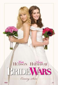 Bride Wars - 11 x 17 Movie Poster - Style A