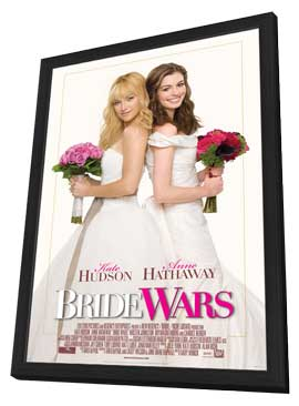 Bride Wars - 27 x 40 Movie Poster - Style A - in Deluxe Wood Frame