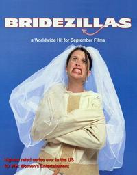 Bridezillas - 11 x 14 TV Poster - Style A