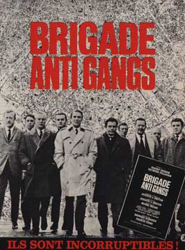 Brigade antigangs - 11 x 17 Movie Poster - French Style A