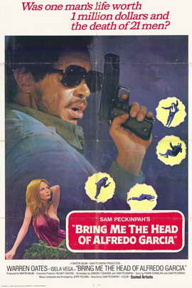 Bring Me the Head of Alfredo Garcia - 11 x 17 Movie Poster - Style D