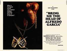 Bring Me the Head of Alfredo Garcia - 11 x 14 Movie Poster - Style A
