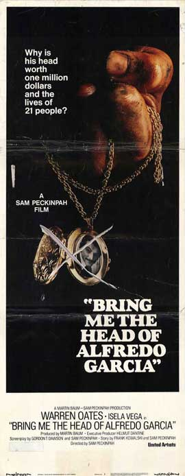 Bring Me the Head of Alfredo Garcia - 14 x 36 Movie Poster - Insert Style A