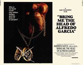 Bring Me the Head of Alfredo Garcia - 22 x 28 Movie Poster - Half Sheet Style A