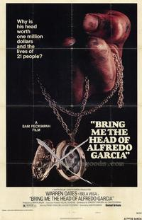 Bring Me the Head of Alfredo Garcia - 43 x 62 Movie Poster - Bus Shelter Style A