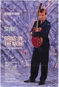 Bring on the Night - 43 x 62 Movie Poster - Bus Shelter Style B