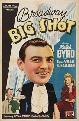 Broadway Big Shot - 11 x 17 Movie Poster - Style A